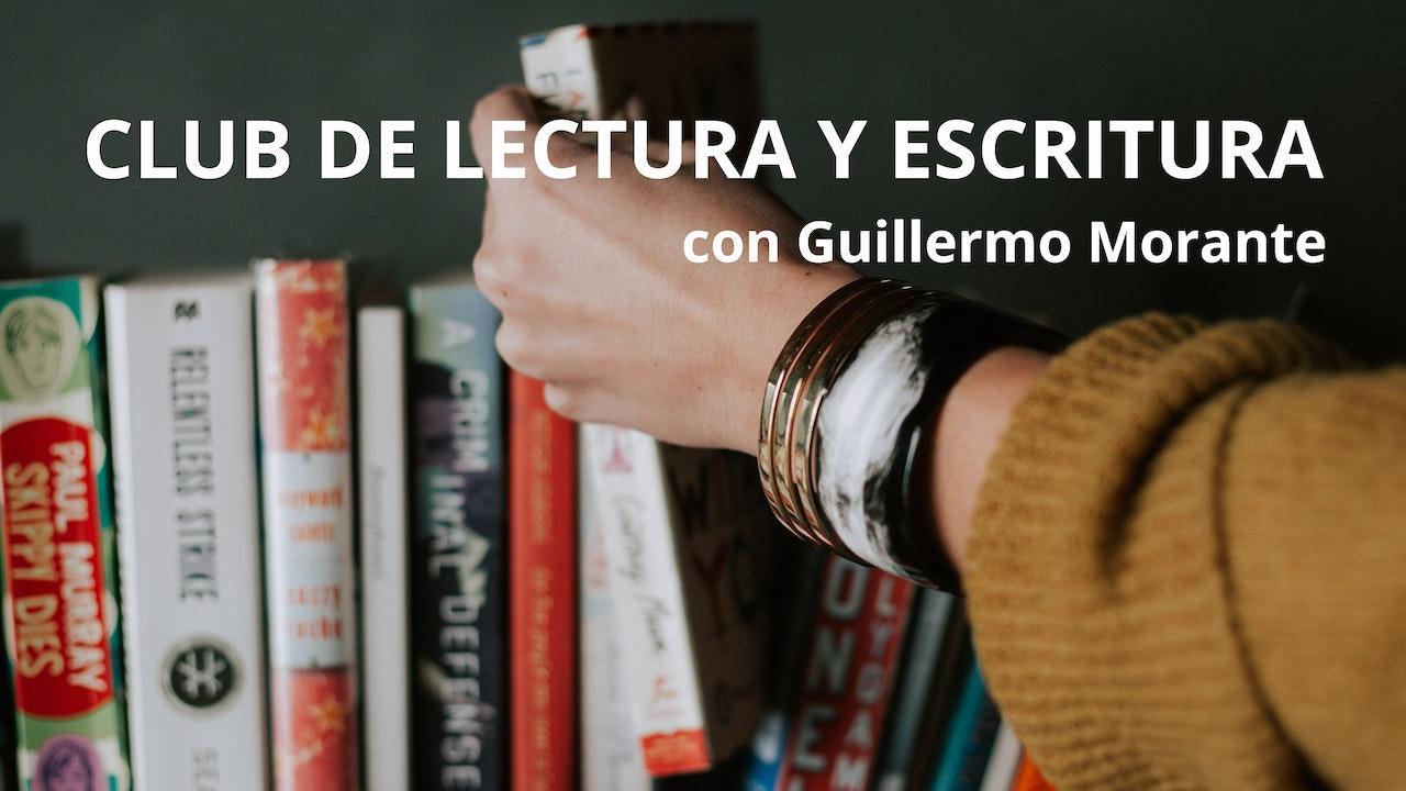 Club de Lectura y Escritura con Guillermo Morante