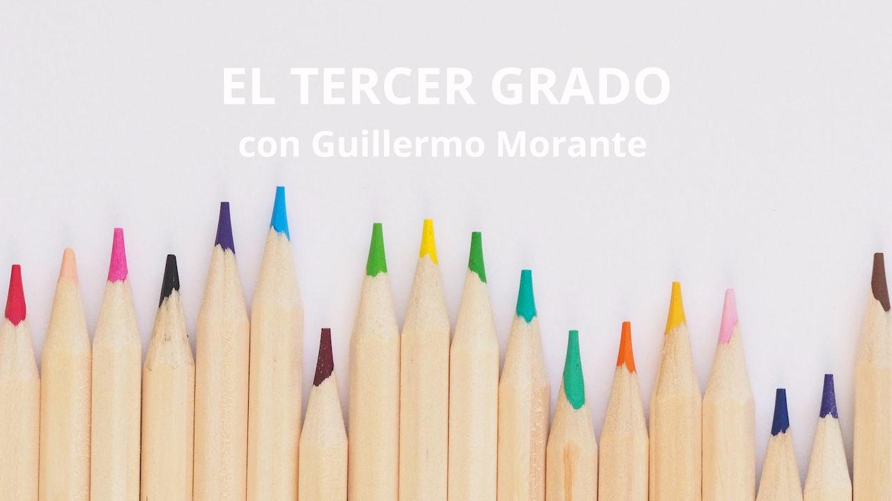 El Tercer Grado con Guillermo Morante