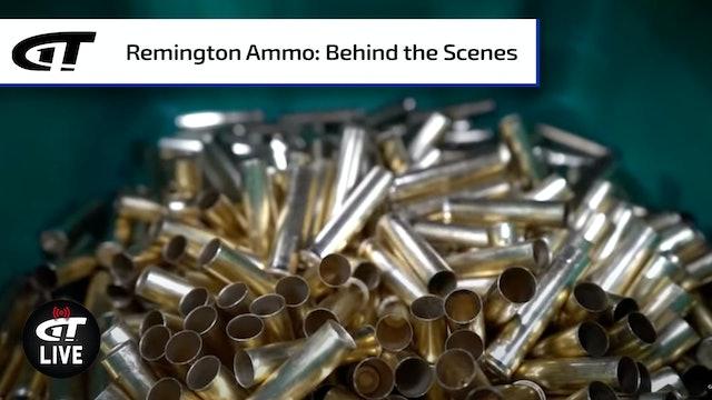 Behind the Scenes at Remington Ammunition