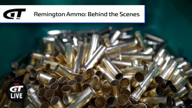 Behind the Scenes at Remington Ammuni...