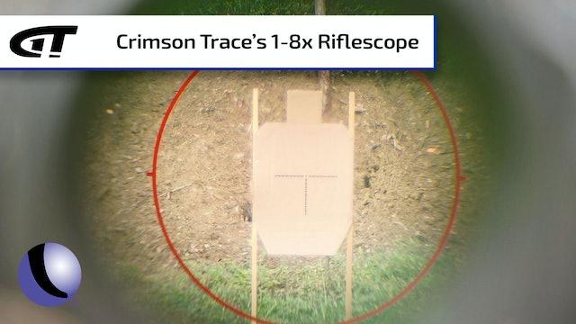 Crimson Trace 1-8x Riflescope