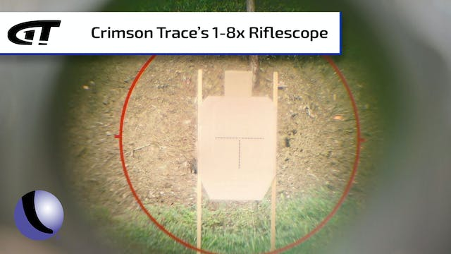 Crimson Trace 1-8x Riflescope