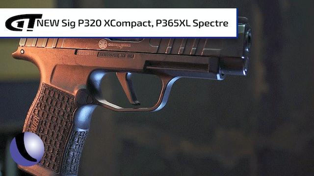 *NEW* Sig Spectre: P320 XCompact & P365XL
