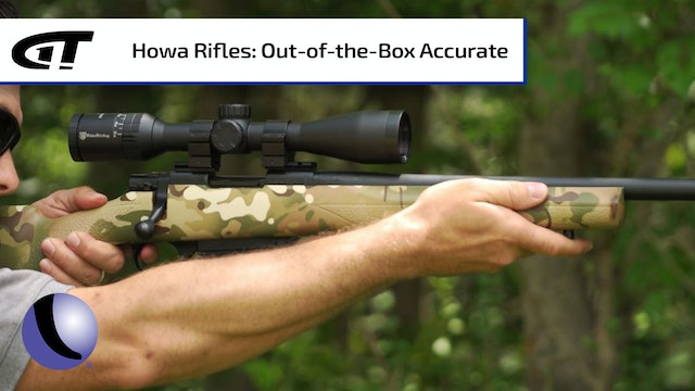 Howa Rifles - Out of the Box Accuracy
