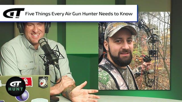 Five Things Every Air Gun Hunter Need...
