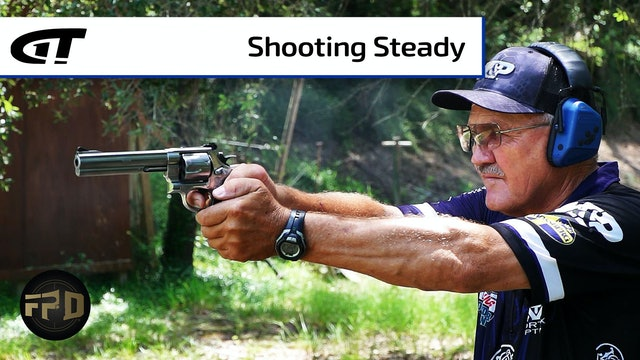 Shooting a Steady Revolver