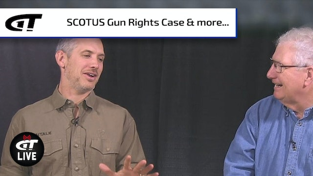 "SCOTUS Gun Rights Case; Two Attacks on U.S. Naval Bases; Losing Our ""Hunt, Fish, Trap"" Culture"