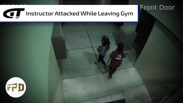 Instructor Attacked While Leaving Gym