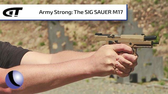 Sig Sauer's M17 Pistol - U.S. Army St...