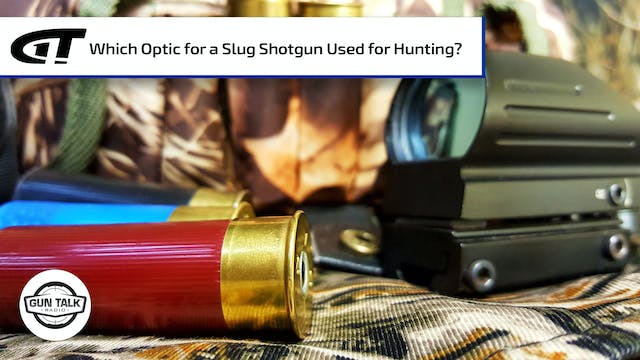 Which Optic to Use on a Hunting Shotgun?