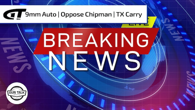 Negligent Discharge; Call to Oppose Chipman; TX Constitutional Carry