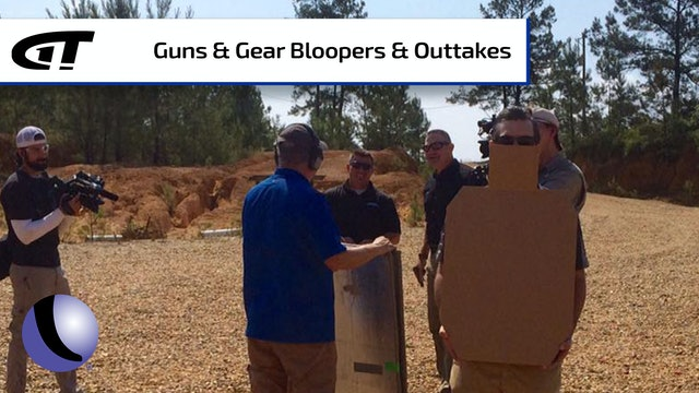 Guns & Gear S7: Bloopers and Outtakes