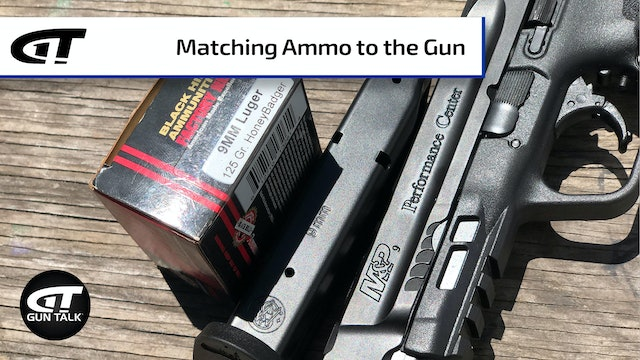Gun 101: Selecting the Correct Ammunition