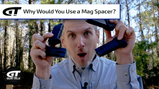 Gun 101: Magazine Spacers