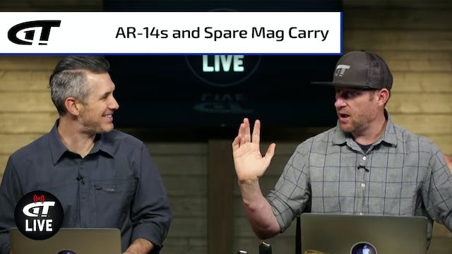 AR-14s and Carrying Spare Mags