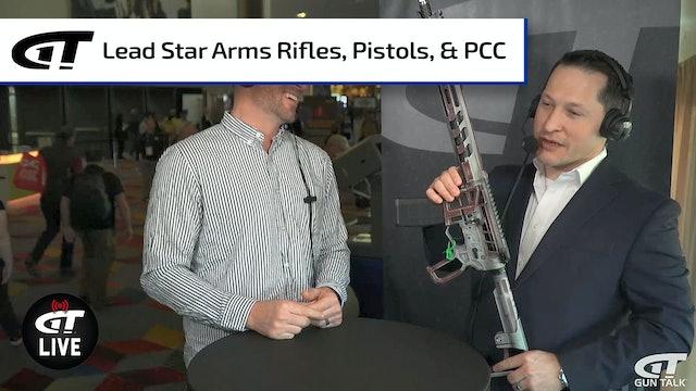 Lead Star Arms Rifles, Pistols & Custom Parts, PLUS the Lightest PCC