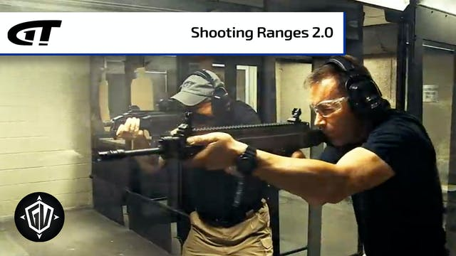 Shooting Ranges 2.0 - Full Episode
