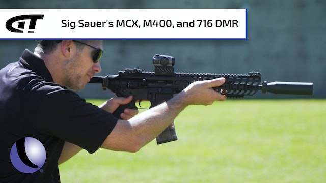 Sig Sauer's MCX, M400, and 716 DMR
