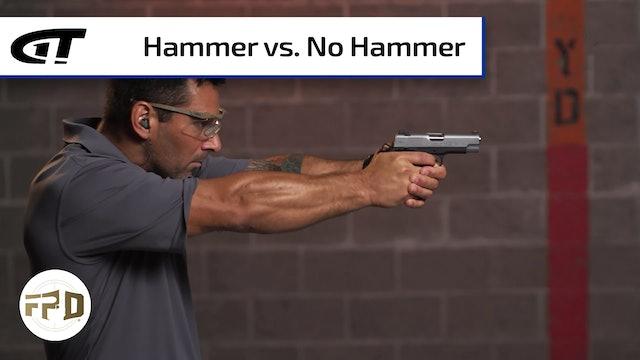Defensive Pistol - Hammer, or No Hammer