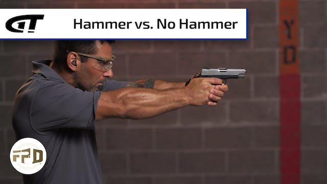 Defensive Pistol - Hammer, or No Hammer