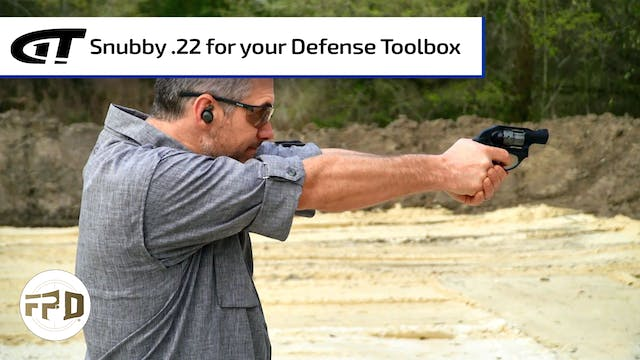 Snubby .22 for your Defense Toolbox