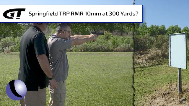 Springfield Armory's 1911 TRP RMR 10mm at 300 Yards!
