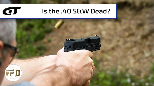Is the .40 S&W Dead?