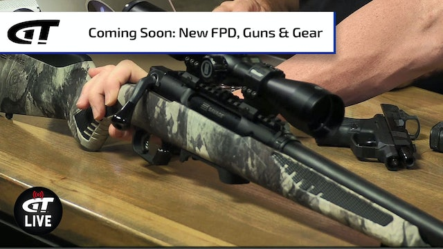 FPD and Guns & Gear Coming Soon