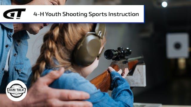 4-H Youth Shooting Sports; Sell a Gun...