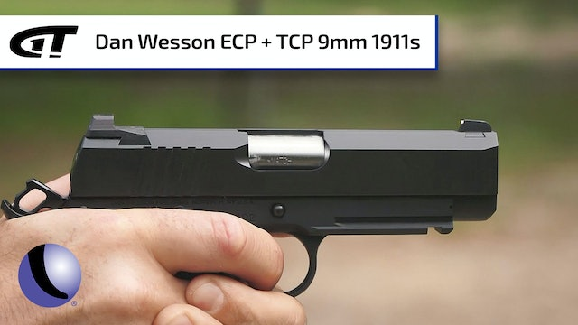 Dan Wesson TCP and ECP 9mm 1911s
