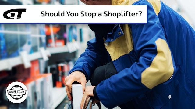 Should You Stop a Shoplifter?