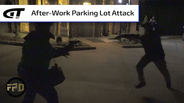 After Dark - Random Attack in a Parking Lot
