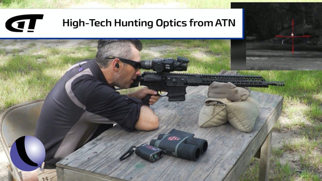 High-Tech Hunting with ATN Optics