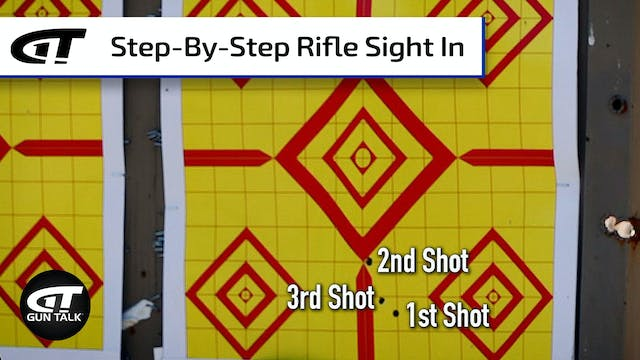 How To Sight In Your Rifle