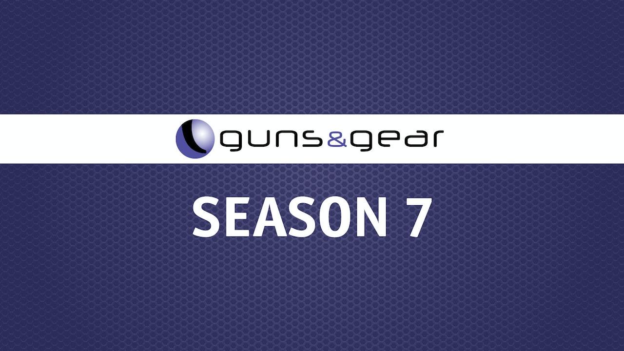 Guns & Gear | Season 7