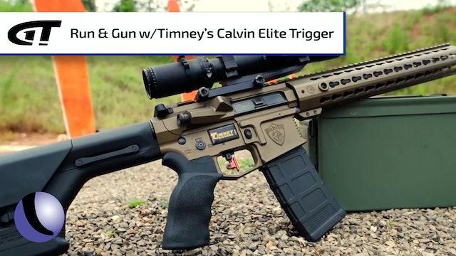 Run and Gun with Timney's Calvin Elite AR Trigger