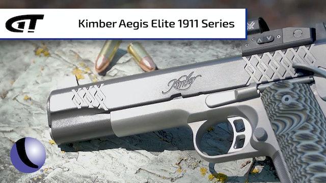 Kimber's Aegis Elite 1911 - Ultra, Pro, and Custom