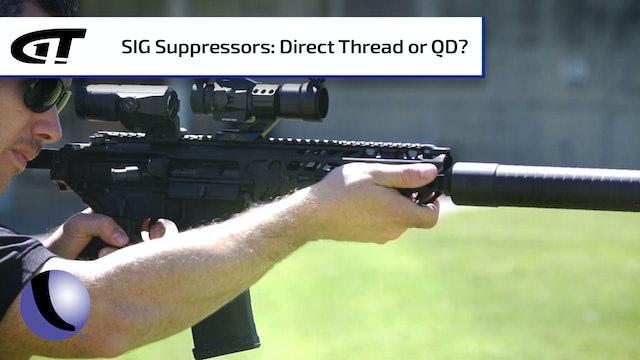 Sig Sauer Suppressors - Direct Thread v Quick Disconnect