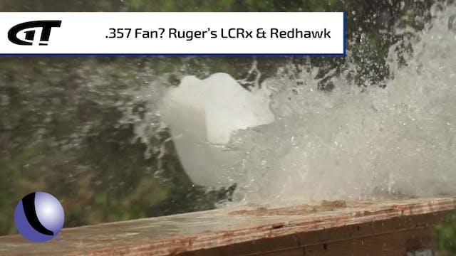 Ruger's 8-shot Redhawk, LCRx Revolver...