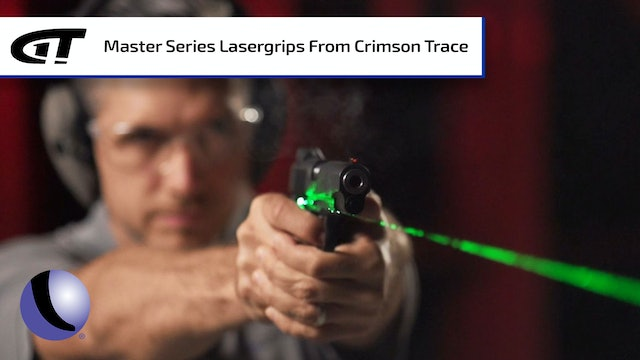 Sighting in your Crimson Trace Master Series Lasergrips