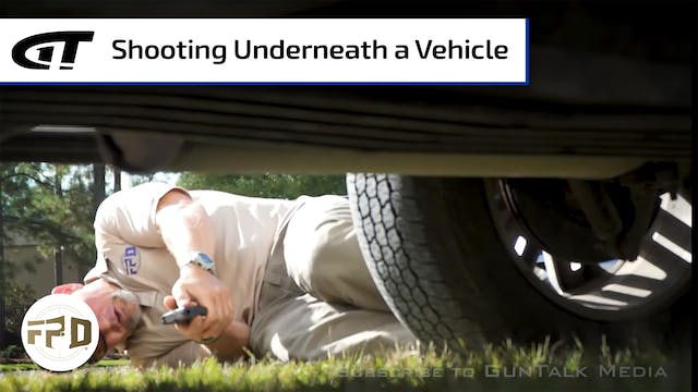 Shooting Underneath a Vehicle