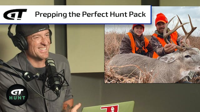 Prepping the Perfect Hunt Pack