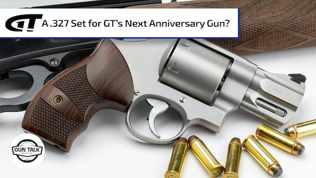 Suggestion for the Next Gun Talk Anni...