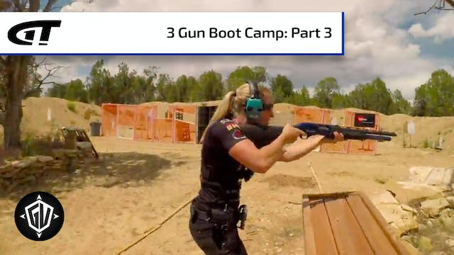 3Gun Boot Camp: P3