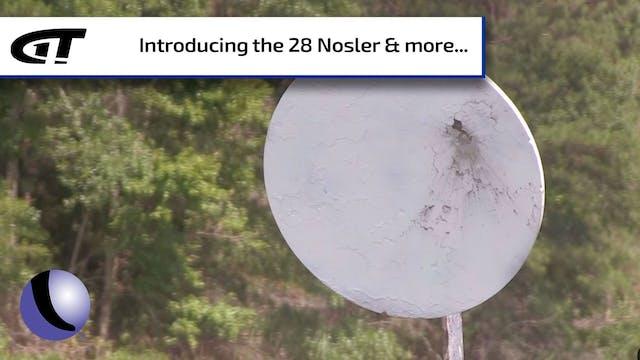 The New 28 Nosler - Full Episode