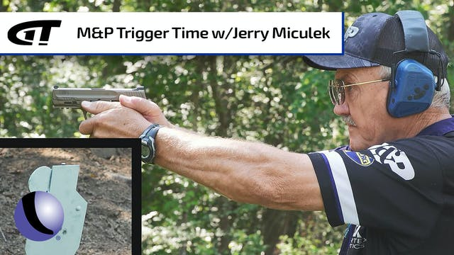 Training with Jerry Miculek and Smith...
