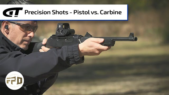 Precision Shots - Pistol vs. Carbine