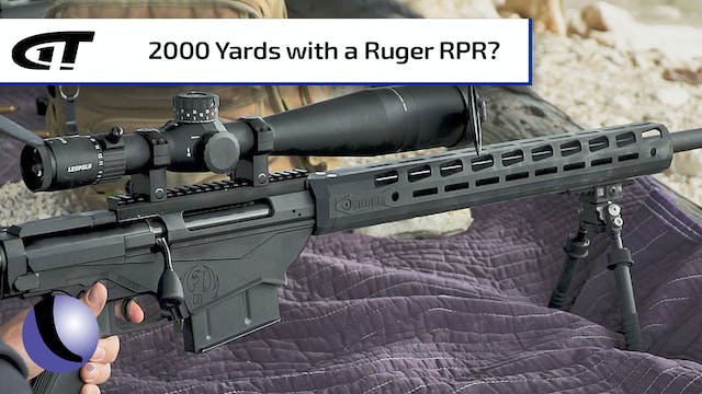 A 2,000 Yard Shot with Ruger's RPR Ma...