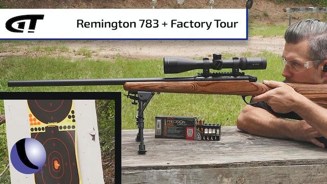 Remington's 783 Varmint, Plus a Factory Tour