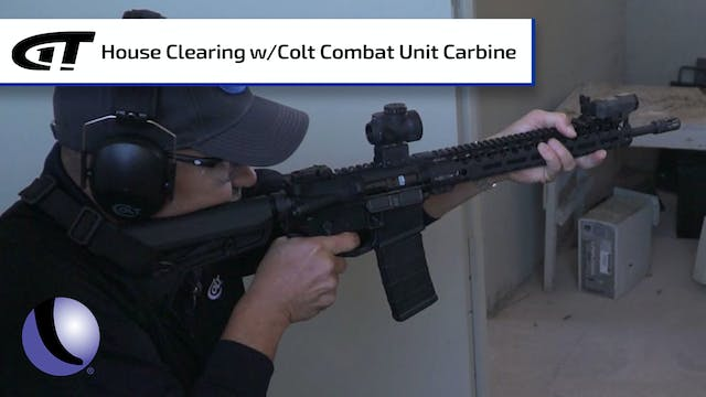 Clearing a House with the Colt Combat...